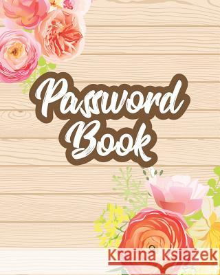 Password Book: Password Keeper with Alphabet Tabs V3 Dartan Creations 9781724155719