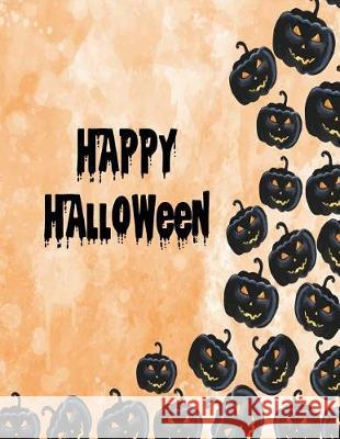 Happy Halloween: Happy Halloween on Orange Cover and Dot Graph Line Sketch Pages, Extra Large (8.5 X 11) Inches, 110 Pages, White Paper C. Cher 9781724422279