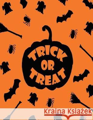 Trick or Treat: Trick or Treat Cover and Dot Graph Line Sketch Pages, Extra Large (8.5 X 11) Inches, 110 Pages, White Paper, Sketch, D C. Cher 9781724422323