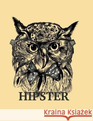 Hipster: Owl Hipster Collection Cover and Dot Graph Line Sketch Pages, Extra Large (8.5 X 11) Inches, 110 Pages, White Paper, S A. Madoo 9781724422576