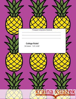 Pineapple Composition Notebook Seasons Compositio 9781724588357