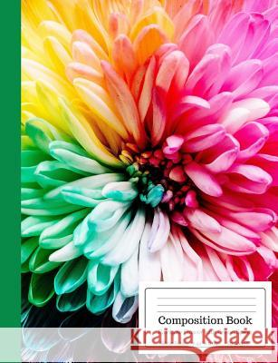 Composition Book Rainbow Flower with Green Spine Wide Rule: Colorful Floral Botanical Yellow Pink Green Purple Notebook for Kids, Teens, Middle, High Cool For School Composition Notebooks 9781724685148