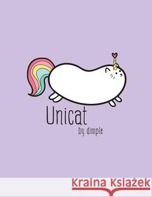 Unicat: I'm a Unicorn Cover and Dot Graph Line Sketch Pages, Extra Large (8.5 X 11) Inches, 110 Pages, White Paper, Sketch, Dr Dim Ple 9781724702432