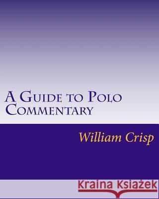 A Guide to Polo Commentary Gertrude Crisp William Crisp 9781724933584
