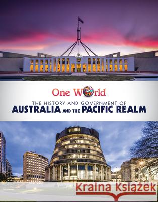 The History and Government of Australia and the Pacific Realm Rachael Morlock 9781725321502