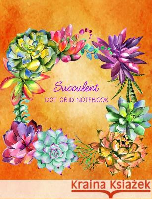 Succulent Dot Grid Notebook: Orange Watercolor 100 Pages Kate Kanamori 9781725847897