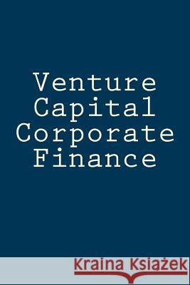 Venture Capital Corporate Finance: Business and Economics Blank Line Journal Anthony R. Carver 9781726275507