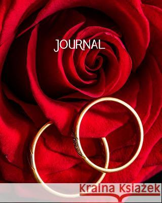 Journal: Blank Lined Notebook 8x10 Rose Wedding Rings Engagement Harvest Journals 9781726629799