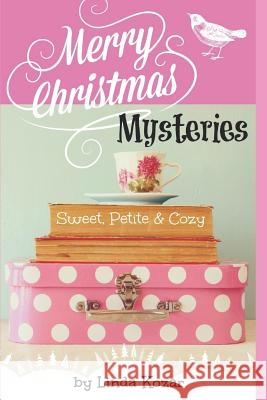Merry Christmas Mysteries Linda Kozar 9781727381405