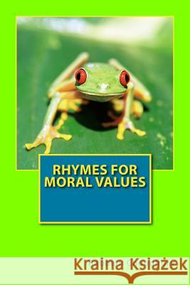 Rhymes for Moral Values: Bengali Rhymes for Children Rabbani Choudhury 9781727842616