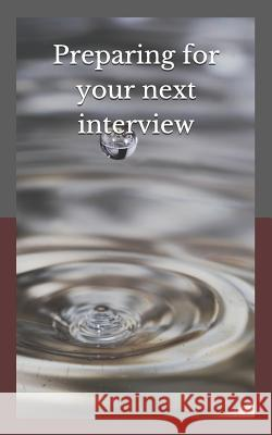 Preparing for Your Next Interview Andrew Owen 9781729029633