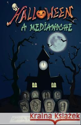 Halloween a Medianoche M.                                       P. 9781729123768 Independently Published