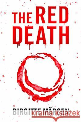 The Red Death M. 9781729311196 Independently Published