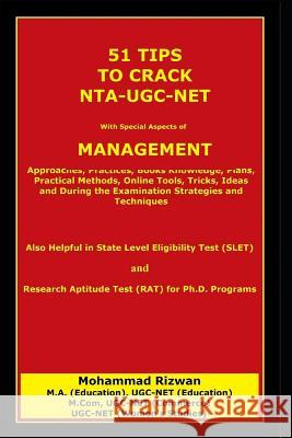 51 Tips to Crack Nta-Ugc-Net: With Special Aspects of Management Mohammad Rizwan 9781729346549