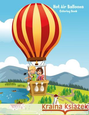 Hot Air Balloons Coloring Book 1 Nick Snels 9781729607275