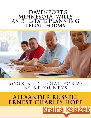Davenport's Minnesota Wills and Estate Planning Legal Forms Alexander Russell Ernest Charles Hope 9781729651964