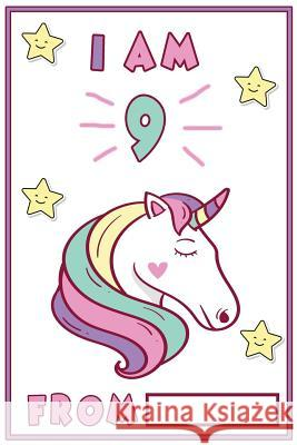 I Am 9: 9 Year Old Girls Unicorn Journal Unicorn Bubbles 9781729713334