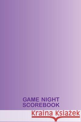 Game Night Scorebook: Purple Notebook for Keeping Score Iphosphenes Journals 9781730823619