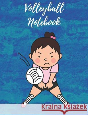 Volleyball Notebook: Composition Notebook, Log Book, Diary for Athletes (8.5 X 11 Inches, 110 Pages, College Ruled Paper) Sports Notebooks 9781730927843