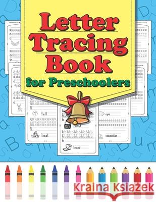 Letter Tracing Book for Preschoolers Fun Learning 9781731438690