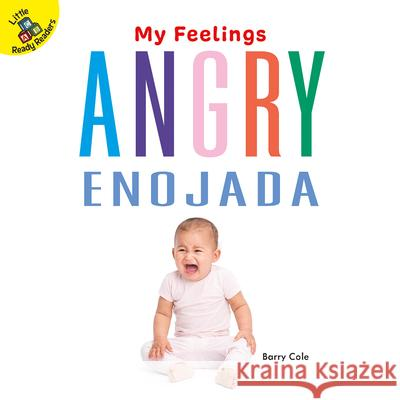 Angry: Enojada Barry Cole 9781731613264
