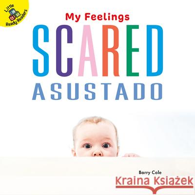 Scared: Asustado Barry Cole 9781731613288