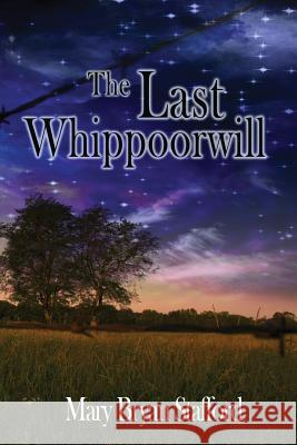 The Last Whippoorwill Mary Bryan Stafford 9781732168206