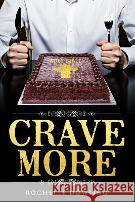 Crave More Rochelle Dowling 9781732168800