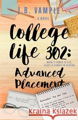 College Life 302: Advanced Placement J. B. Vample 9781732317802