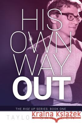His Own Way Out Taylor Saracen 9781732322509