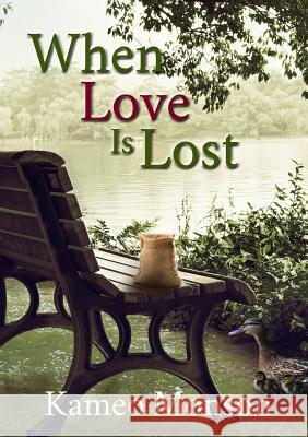 When Love Is Lost Kameo Monson 9781732580206