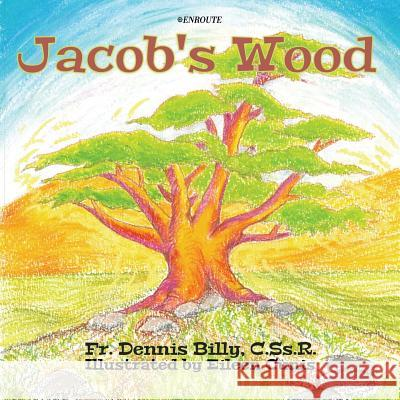 Jacob's Wood Dennis J. Billy Eileen Cunis 9781732594951