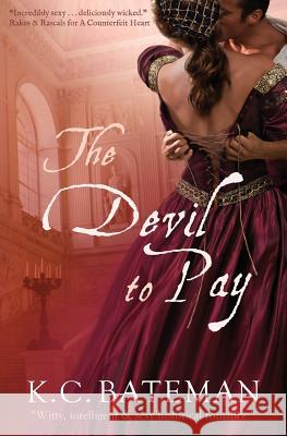 The Devil to Pay K. C. Bateman 9781732637818
