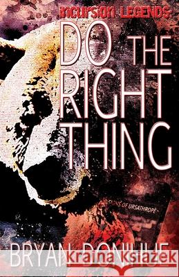 Do the Right Thing Bryan Donihue Laura Treado 9781735778020