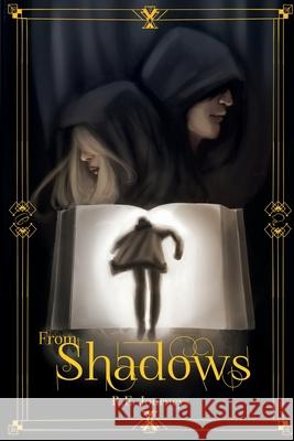 FROM SHADOWS R.E. JOURNEYS 9781736854723
