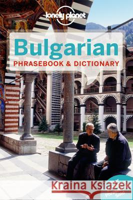Lonely Planet Bulgarian Phrasebook & Dictionary  9781741793314