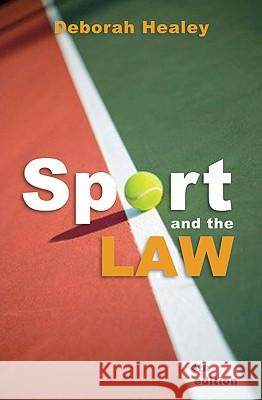 Sport and the Law Deborah Healey 9781742230344