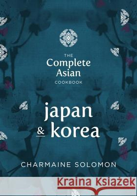 Japan & Korea Charmaine Solomon 9781742706832