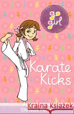 Karate Kicks Chrissie Perry 9781742974965