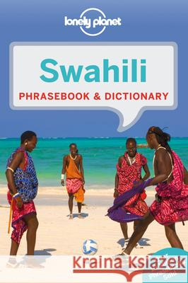 Lonely Planet Swahili Phrasebook & Dictionary  9781743211960