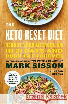 Mark sisson ksiki krainaksiazek keto reset diet reboot your metabolism in 21 days and burn fat forever sisson mark malvernweather Images
