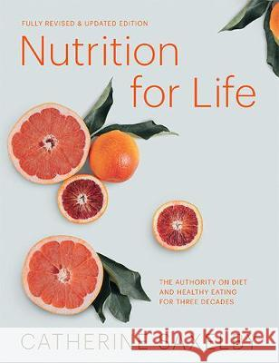 Nutrition for Life Catherine Saxelby   9781743795224