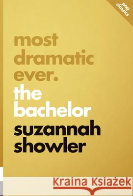 Most Dramatic Ever: The Bachelor  9781770413924