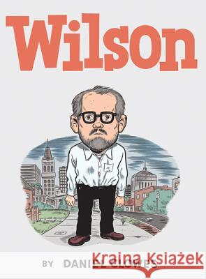 Wilson Daniel Clowes 9781770460072 Drawn & Quarterly