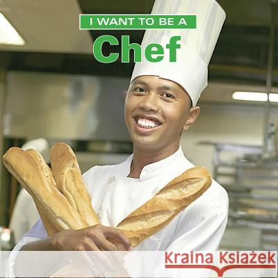 I Want to Be a Chef Dan Liebman 9781770850040