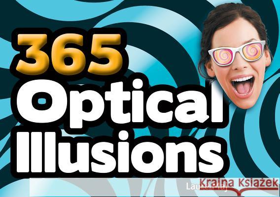 365 Optical Illusions Laure Maj 9781770857568