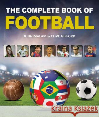 Complete Book of Football Clive Gifford 9781770858305 FIREFLY BOOKS