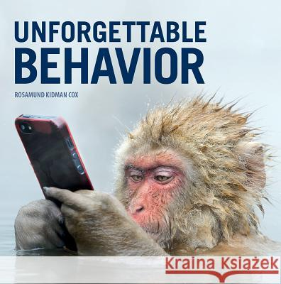 Unforgettable Behavior Rosamund Cox 9781770859135