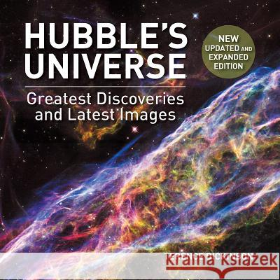 Hubble's Universe: Greatest Discoveries and Latest Images Terence Dickinson 9781770859975