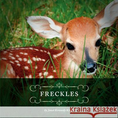 Freckles Janet Kennedy Kiefer 9781770972636
